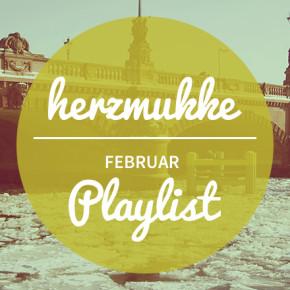herzmukke // Spotify Indie Playlist Februar 2015