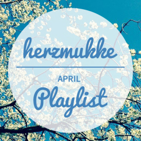 herzmukke // Spotify Indie Playlist April 2015