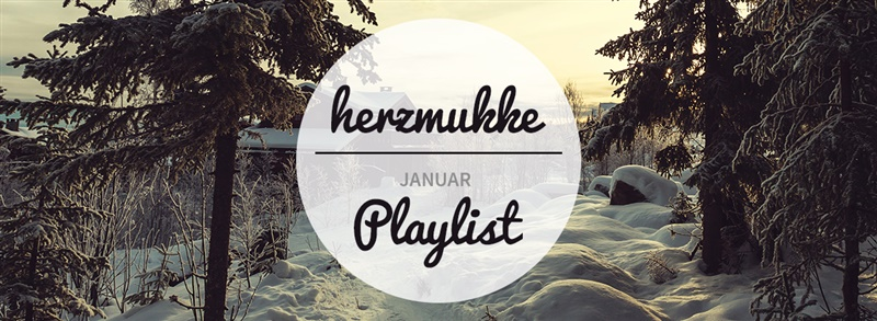 herzmukke_playlist_januar