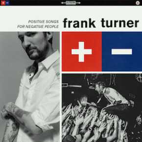 Reingehört // Frank Turner - Positive Songs For Negative People