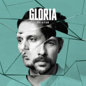Reingehört // Gloria - Geister