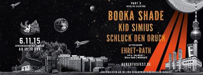 HubertusFest_Berlin_Electro_Druck_Kid_simius_booka_shade