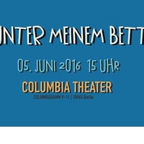 Unter meinem Bett - Knyphausen, Krämer uvm am. 05.06. im Columbia Theater