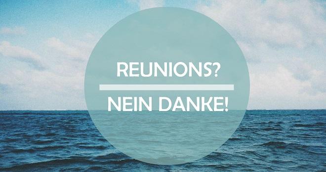 reunions-nein-danke