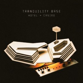 Review / Arctic Monkeys - Tranquility Base Hotel & Casino