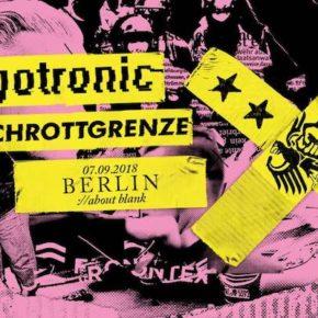 Egotronic + Schrottgrenze am 07.09. im About Blank