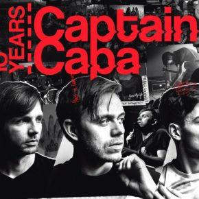 (Verlosung) 10 Jahre Captain Capa am 26.10. im Cassiopeia