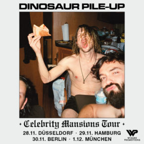Dinosaur Pile-Up am 30.11.2019 | Musik & Frieden Berlin
