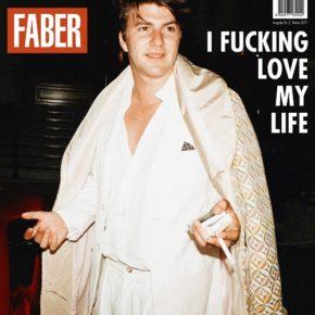 Faber – I Fucking Love My Life
