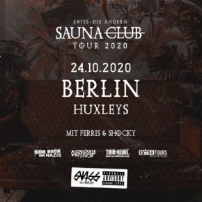 Swiss & Die Andern am 24.10.2020 | Huxleys Neue Welt Berlin